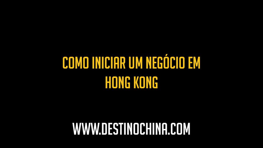 Importação de Lâmpadas Luminárias e afins Formas de início de importação em Hong Kong