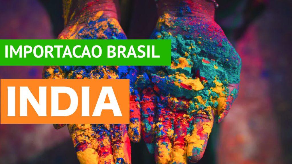 8 Dicas Sobre Importação da Índia para o Brasil Lista com 8 ideáis para importar da Índia para o Brasil