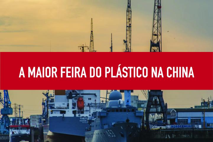 A maior feira do plástico na China Maior feira de materiais plásticos na China