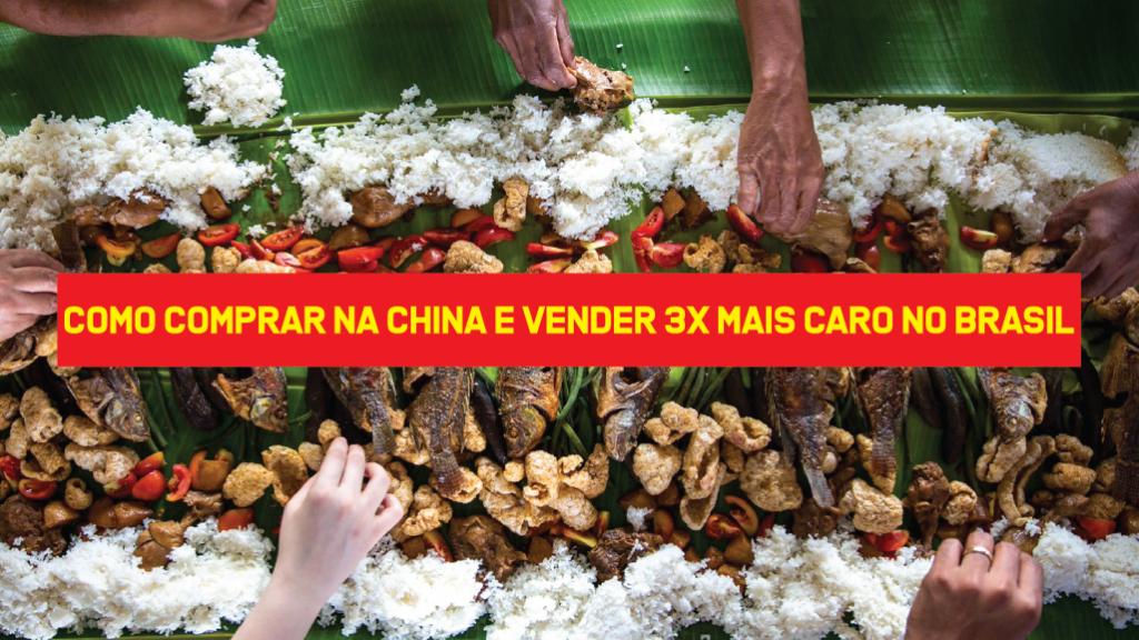 Como Comprar na China e Vender 3x Mais Caro no Brasil Comprar na China e vender no Brasil