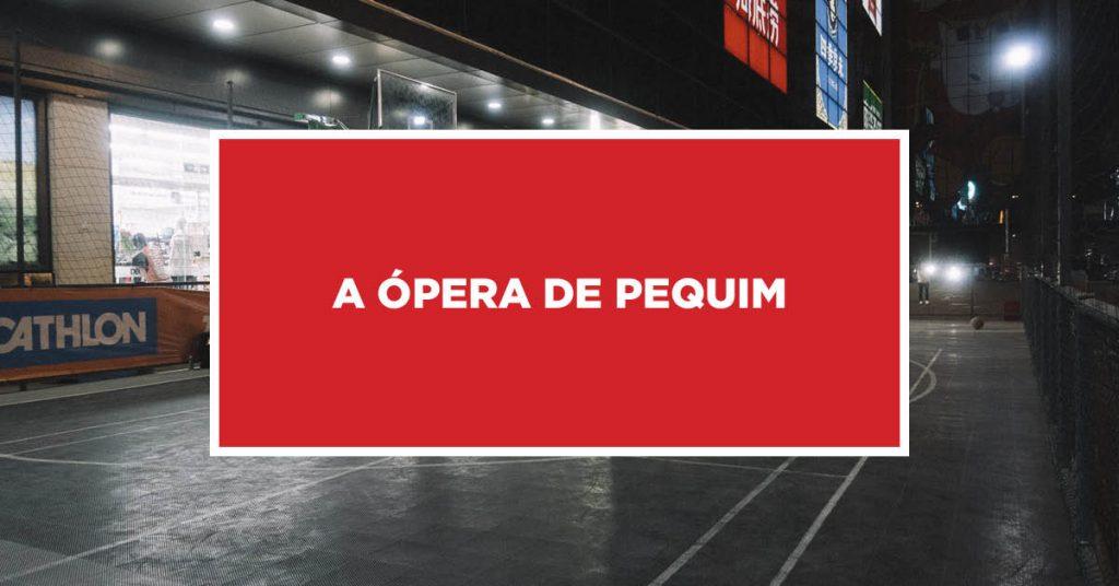 A ópera de Pequim Espetáculo da ópera de Pequim