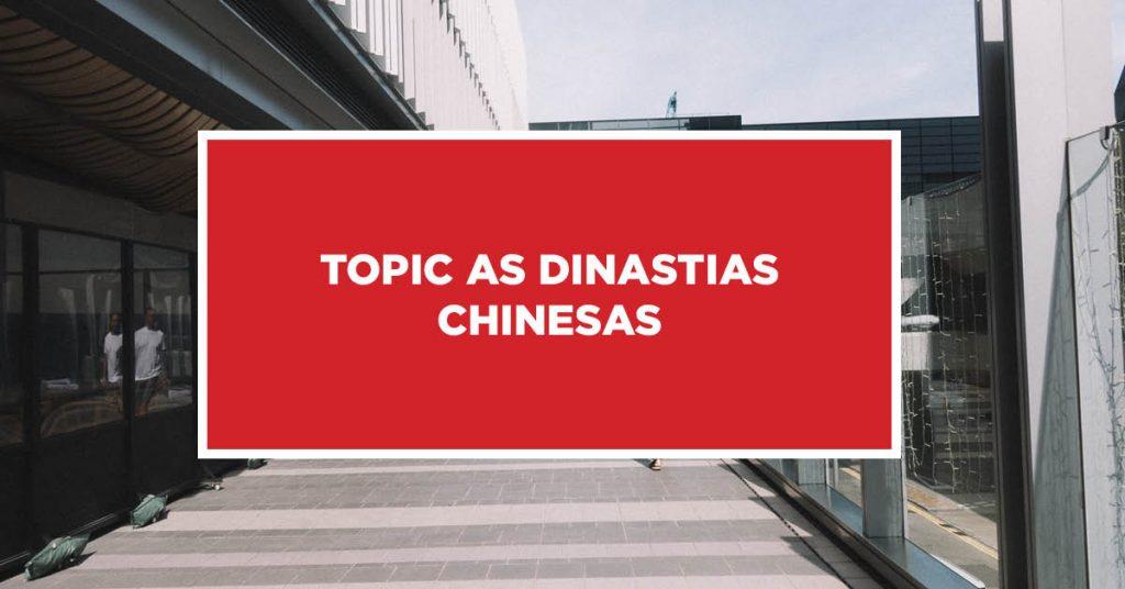 As dinastias chinesas As milenares dinastias da China