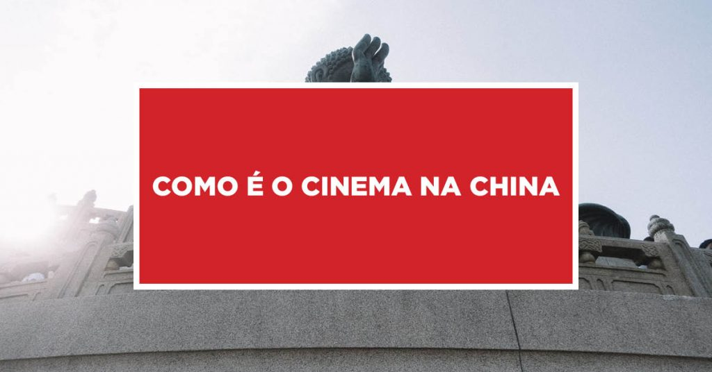 Como é o cinema na China Funcionamento de sessões de cinema chinês