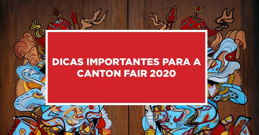 Dicas importantes para a Canton Fair 2020 Idéias valiosas para a Canton Fair 2020 na China