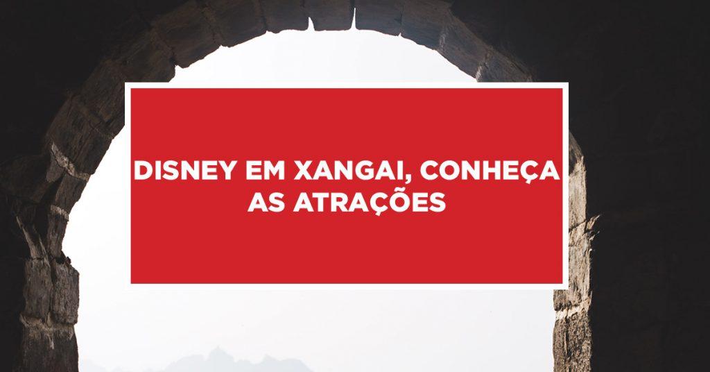 Disney em Xangai, conheça as atrações Atrações artísticas da Disney em Xangai na China