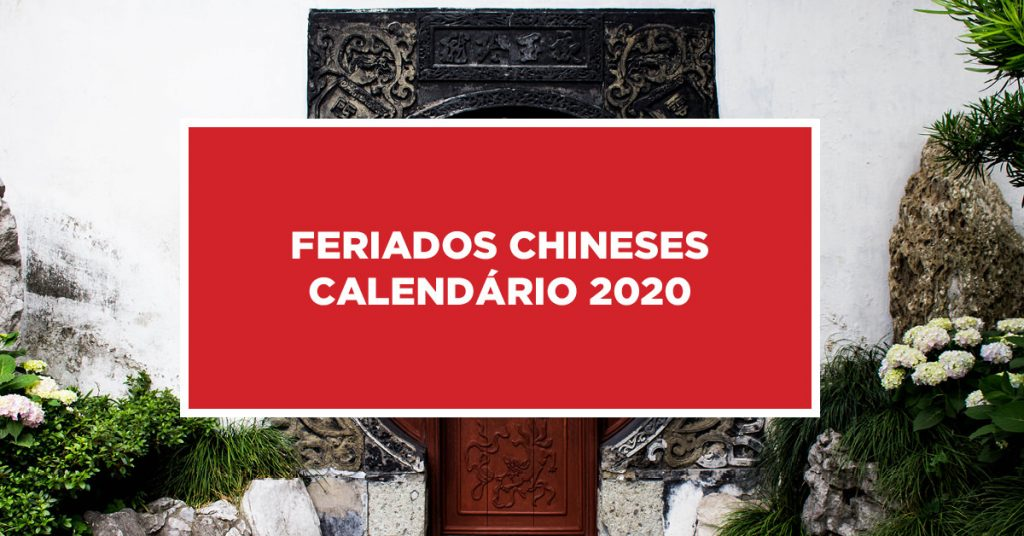 Feriados Chineses Calendário 2020 Busca de principais datas festivas em calendário chinês 2020