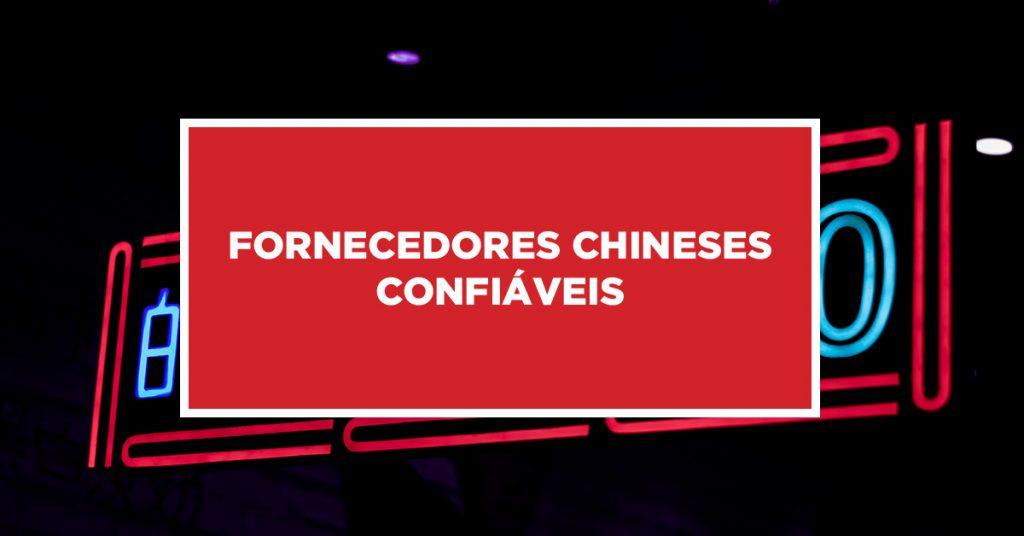 Fornecedores chineses confiáveis Procura por fornecedores chineses confiáveis