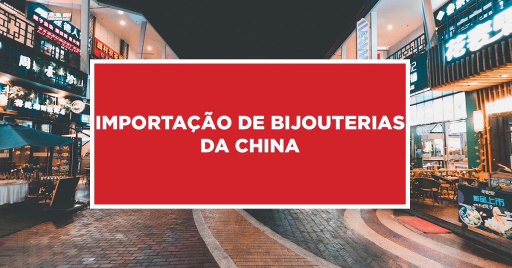 Importação de bijouterias da China Bijuterias importadas da China