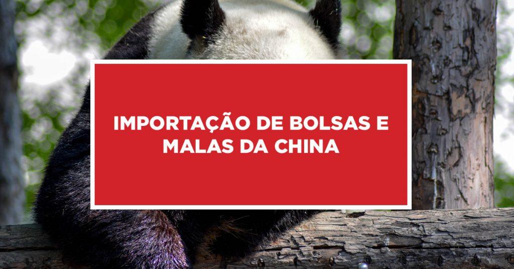 Importação de bolsas e malas da china Bolsas e malas importadas diretamente da China