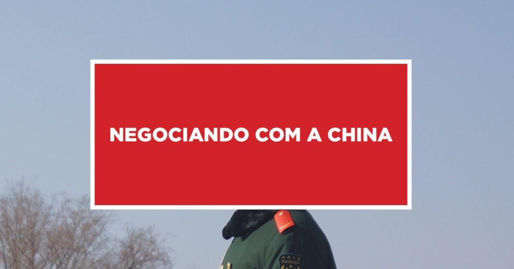 Negociando com a China Negociação proveitosa com a China